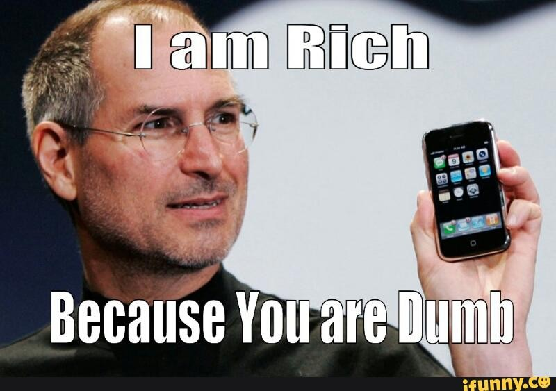 I am Rich Because You Are Dumb