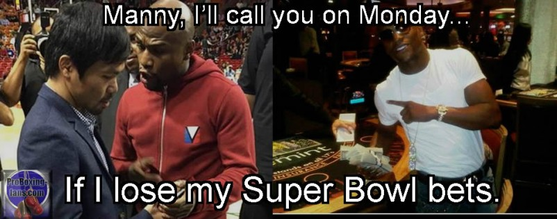 Manny, I'll call you on Monday...If I lose my Super Bowl bets.