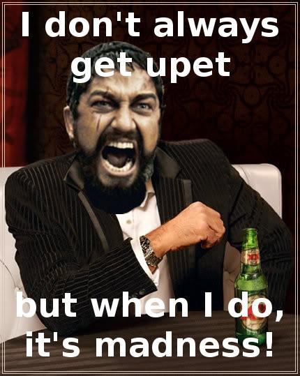 I don't always get upet
