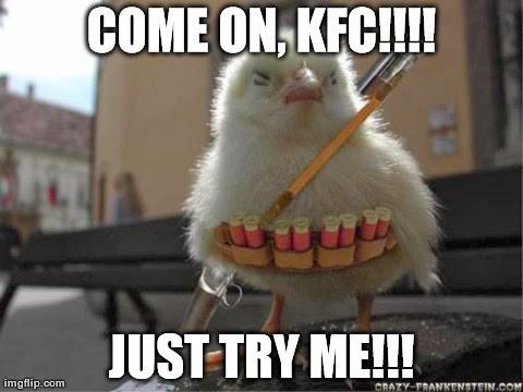 COME ON, KFC!!!!