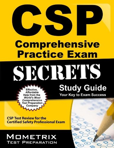 (VIDEO Review) CSP Comprehensive Practice Exam Secrets Study Guide: CSP Test Review for the Certified Safety Professional Exam (Mometrix Secrets Study Guides)