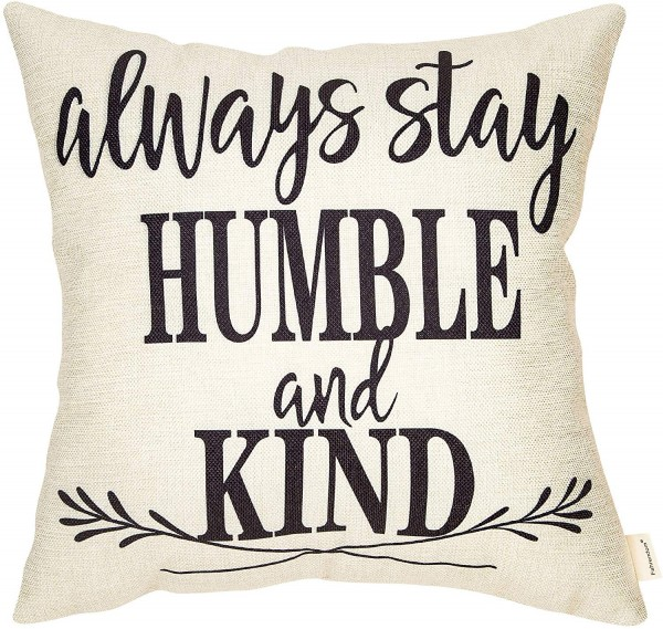 Fahrendom Rustic Always Stay Humble and Kind Farmhouse Style Inspirational Sign Pillow Covers
