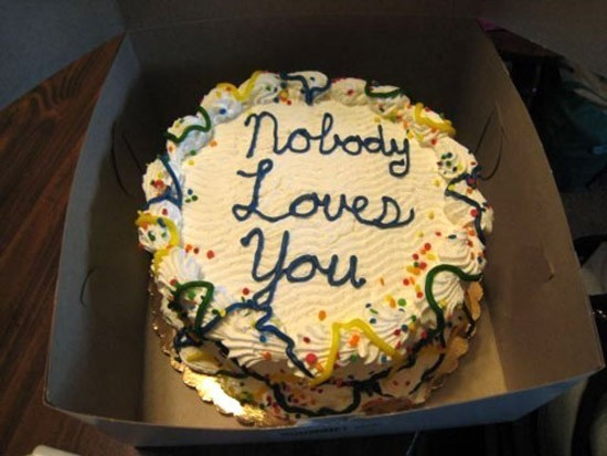 If someone is willing to get a cake for you, then they surely do love you. (Source: Imgur)