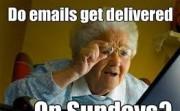 Do emails get delivered on Sundays?