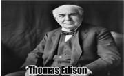 Thomas Edison..